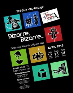 2013 - Bizarre, Bizarre...